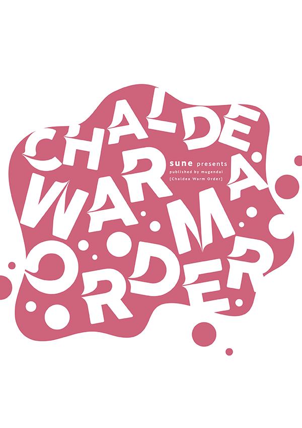 chaldea warm order